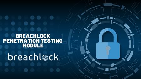 BreachLock Penetration Testing Module